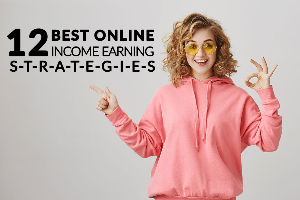 12 Best Online Income Earning Strategies | Wireplugged